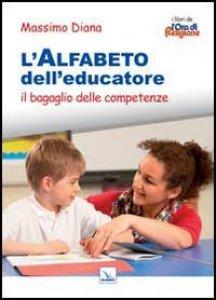 Copertina di 'L'alfabeto dell'educatore'