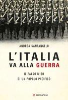 L'Italia va alla guerra - Andrea Santangelo