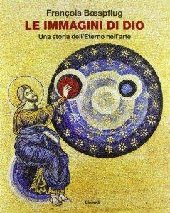 Copertina di 'Le immagini di Dio'