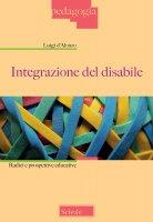 Integrazione del disabile. Radici e prospettive educative. - Luigi D'Alonzo