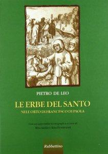 Copertina di 'Le erbe del Santo. Nell'orto di Francesco di Paola'