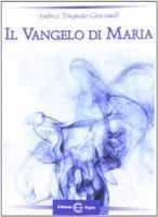 Il Vangelo di Maria - Andrea Torquato Giovanoli