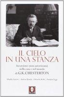Il cielo in una stanza - Ubaldo Casotto, Andrea Monda, Edoardo Rialti, Annalisa Teggi