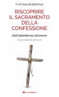 Riscoprire il sacramento della confessione - Ottavio De Bertolis