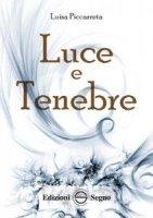 Luce e Tenebre - Luisa Piccarreta