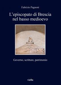 Copertina di 'L' episcopato di Brescia nel basso medioevo'