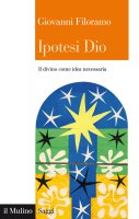 Ipotesi Dio - Giovanni Filoramo