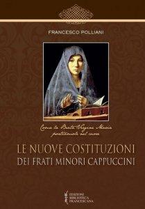 Copertina di 'Le nuove costituzioni dei frati minori cappuccini'
