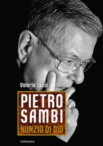 Copertina di 'Pietro Sambi - Nunzio di Dio'