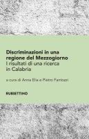 Discriminazioni in una regione del Mezzogiorno - AA. VV.