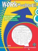 Work in progress 2019/2020. Per la formazione degli educatori e dei catechisti - Azione Cattolica Ragazzi