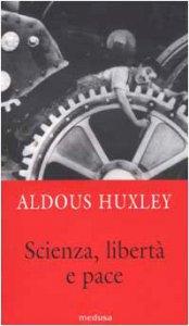 Copertina di 'Scienza, libertà e paceSaggio sulla grazia'