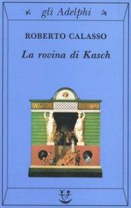 Copertina di 'La rovina di Kasch'