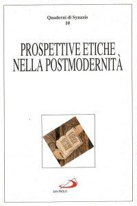 Copertina di 'Prospettive etiche nella postmodernità'