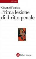 Prima lezione di diritto penale - Giovanni Fiandaca