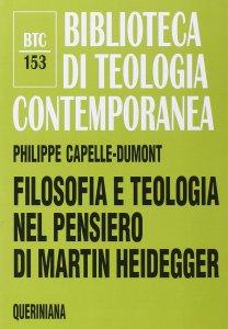 Copertina di 'Filosofia e teologia nel pensiero di Martin Heidegger'