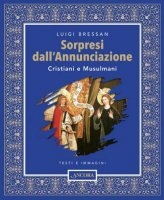 Sorpresi dall'Annunciazione - Bressan Luigi
