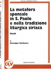 Copertina di 'La metafora sponsale in s. Paolo e nella tradizione liturgica siriaca. Studi'