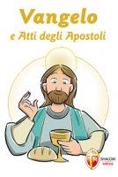 Vangelo e Atti degli Apostoli. Prima Comunione - Grosso Mariano