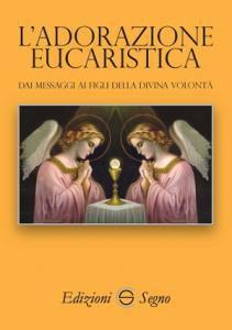 Copertina di 'L' adorazione eucaristica'