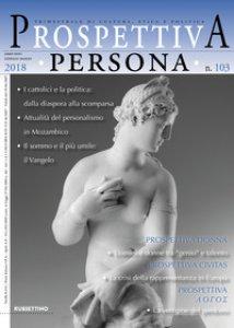 Copertina di 'Prospettiva persona. Trimestrale di cultura, etica e politica (2018)'
