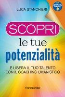 Scopri le tue potenzialità - Luca Stanchieri