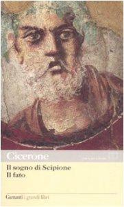 Copertina di 'Il sogno di Scipione. Il fato. Testo latino a fronte'