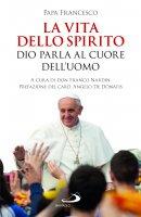 La Vita dello Spirito - Papa Francesco (Jorge M. Bergoglio)