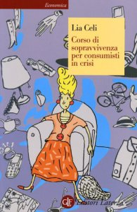 Copertina di 'Corso di sopravvivenza per consumisti in crisi'
