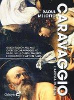 Caravaggio - Raoul Melotto