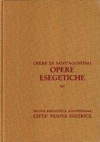 Opere vol. X/2 - Opere esegetiche - Agostino (sant')