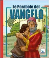 Le parabole del Vangelo - Mazali Gustavo