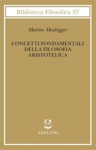 Copertina di 'Concetti fondamentali della filosofia aristotelica'