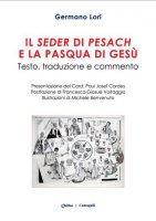 Il Seder di Pesach e la Pasqua di Gesù - Lori Germano