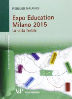 Expo Education Milano 2015. La città fertile - Pierluigi Malavasi