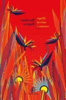 Capelli, lacrime e zanzare - Serpell Namwali