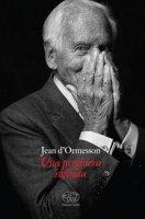 Una preghiera infinita - Jean D'Ormesson