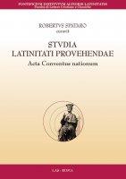 Studia latinitati provehendae. Acta conventus nationum - Robertus Spataro