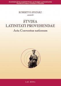 Copertina di 'Studia latinitati provehendae. Acta conventus nationum'