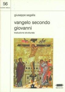 Copertina di 'Vangelo secondo Giovanni. Traduzione strutturata'