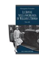 Le donne nella sociologia di William I.Thomas - Giuseppina Cersosimo