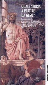 Copertina di 'Quale storia a partire da Gesù?'