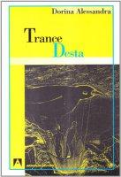 Trance desta - Alessandra Dorina