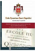Ordo Byzantinus Sancti Sepulchri - Gianluigi Valotti