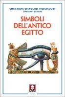 Simboli dell'antico Egitto. - Christiane Desroches-Noblecourt