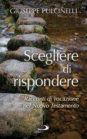 Scegliere di rispondere - Giuseppe Pulcinelli