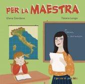 Per la maestra - Elena Giordano