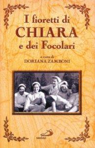 Copertina di 'I fioretti di Chiara e dei Focolari'