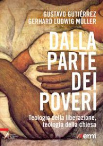 Copertina di 'Dalla parte dei poveri. Teologia della liberazione, teologia della Chiesa'