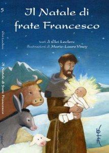 Copertina di 'Il Natale di Frate Francesco'